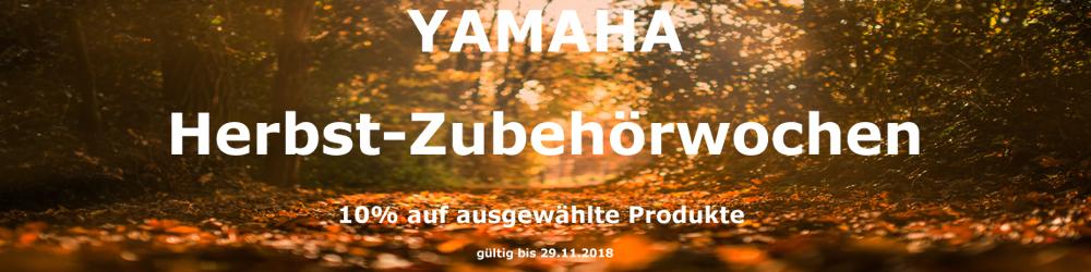 YAMAHA Herbst- Zubehörwochen